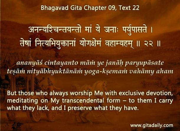 Bhagavad Gita Chapter 09 Text 22